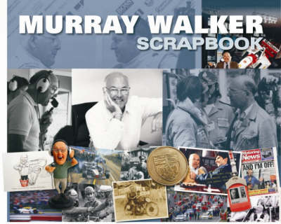 Murray Walker Scrapbook - Original Scrapbook No. 7 (Hardback)