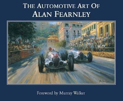 The Automotive Art of Alan Fearnley (Hardback)
