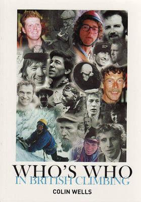 Who's Who in British Climbing (Paperback)