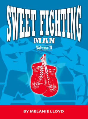 Sweet Fighting Man: v. 2 (Paperback)