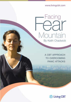 Facing Fear Mountain: A CBT Approach to Overcoming Panic Attacks (CD-Audio)