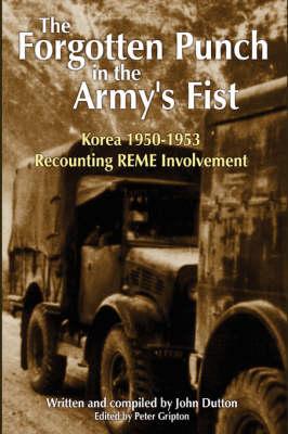 Korea 1950-53 Recounting REME Involvement (Hardback)