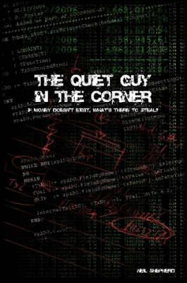 The Quiet Guy In The Corner (Paperback)