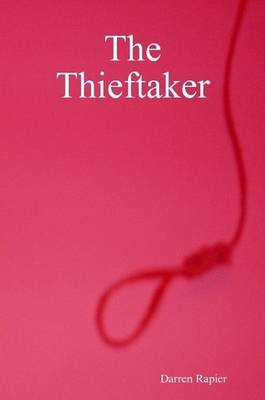 The Thieftaker (Paperback)