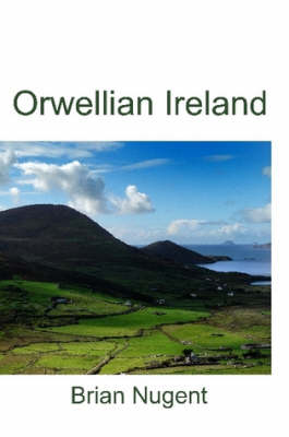 Orwellian Ireland (Paperback)