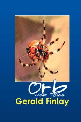 Orb Web Tales (Hardback)