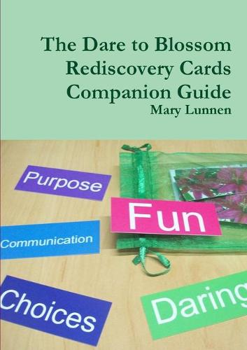 The Dare to Blossom Rediscovery Cards Companion Guide (Paperback)