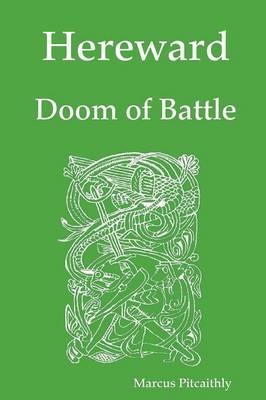 Hereward: Doom of Battle (Paperback)
