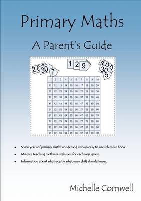 Primary Maths:A Parent's Guide (Paperback)