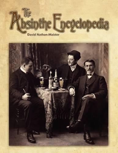 The Absinthe Encyclopedia (Paperback)