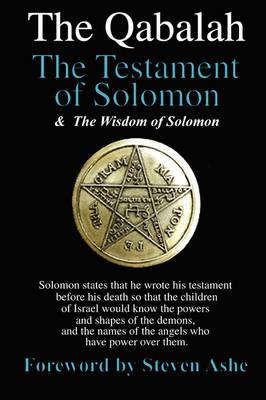 Qabalah: The Testament of Solomon - The Wisdom of Solomon (Paperback)