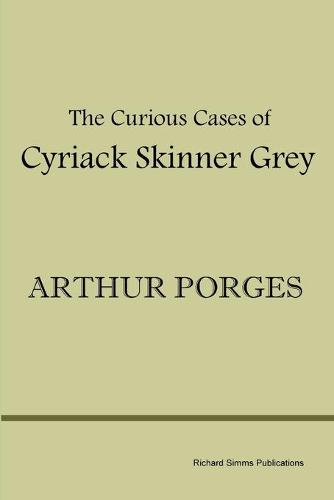 The Curious Cases of Cyriack Skinner Grey (Paperback)