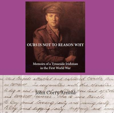 Ours is Not to Reason Why (Paperback)