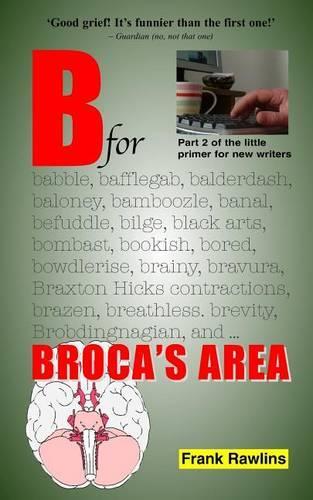 B for Broca's Area - Little Primer 2 (Paperback)