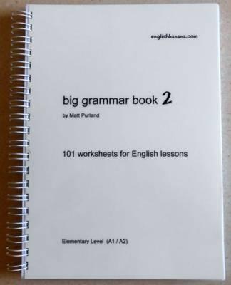 Big Grammar Book 2: 101 Worksheets for English Lessons (Spiral bound)
