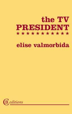 The TV President (Paperback)