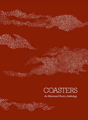 Coasters: An Illustrated Poetry Anthology (Paperback)