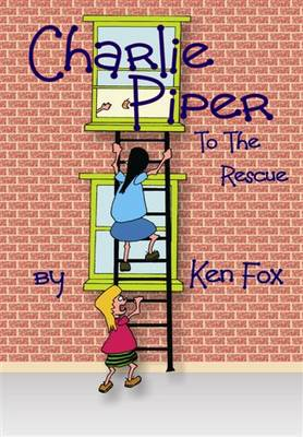 Charlie Piper to the Rescue (Paperback)