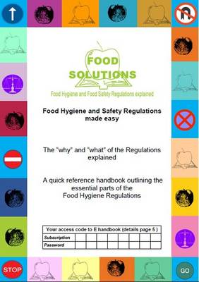 """Food Hygiene and Safety Regulations Made Easy: The """"Why"""" and """"What"""" of the Regulations Explained (Paperback)"""