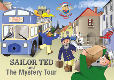 Sailor Ted and the Mystery Tour (Paperback)