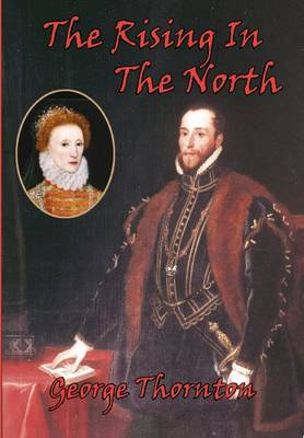 The Rising in the North: The Rising of the Northern Earls (Paperback)