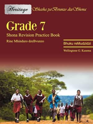 Heritage: Grade 7 Shona Revision Practice (Paperback)