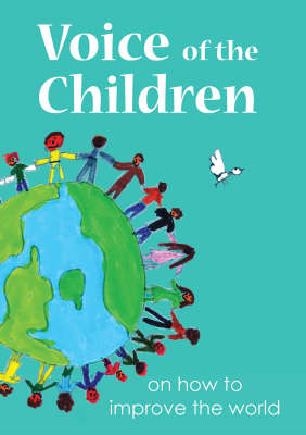 Voice of the Children: On How to Improve the World (Hardback)