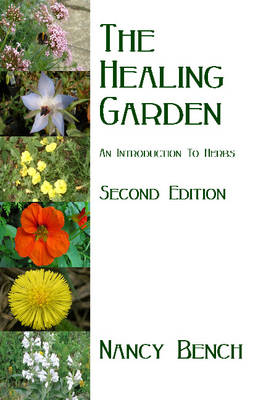 Healing Garden: An Introduction to Herbs (Paperback)