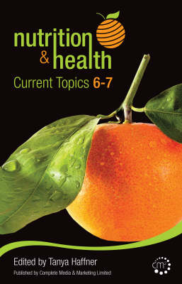 Nutrition and Health: 6-7: Current Topics 6 and 7 (Paperback)