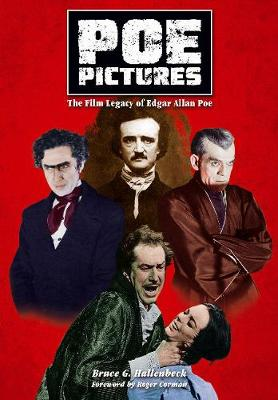 Poe Pictures: The Film Legacy of Edgar Allen Poe (Paperback)