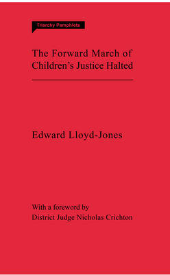 The Forward March of Children's Justice Halted