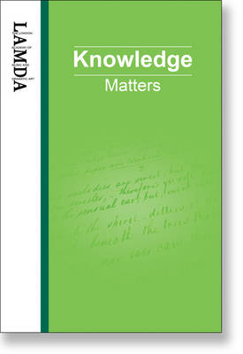 LAMDA Knowledge Matters: An Essential Reference Guide for Teachers and Students of Speech and Drama (Paperback)