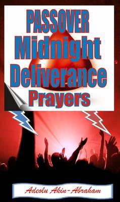 Passover Midnight Deliverance Prayers (Paperback)
