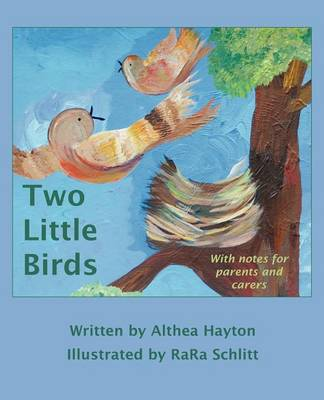Two Little Birds: For Young Womb Twin Survivors (Paperback)