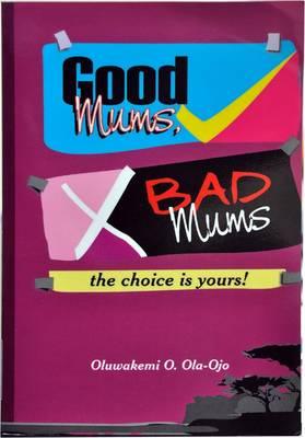Good Mums, Bad Mums (Paperback)