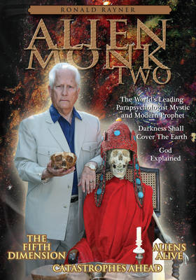 Alien Monk Two: Darkness Shall Cover the Earth - Alien Monk Series 2 (Paperback)