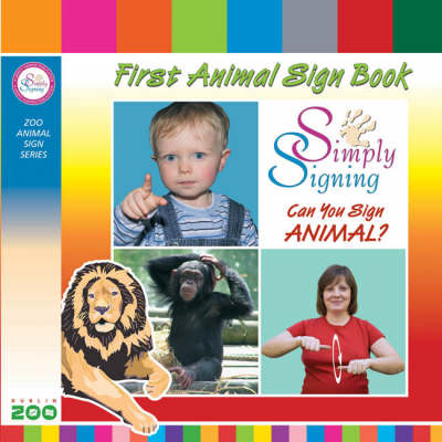 First Animal Sign Book (Board book)