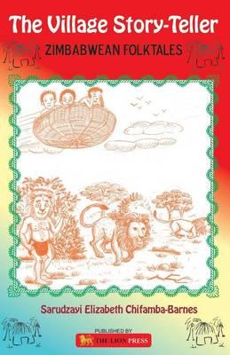 The Village Story-teller: Zimbabwean Folktales (Paperback)