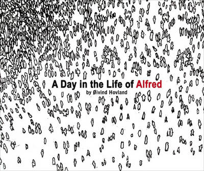 A Day in the Life of Alfred (Paperback)