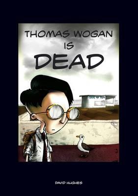 Thomas Wogan is Dead (Paperback)