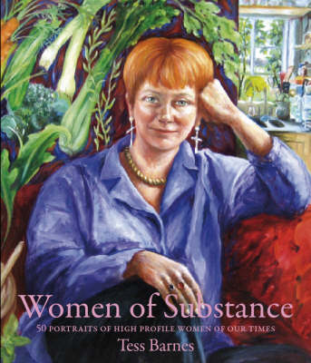Women of Substance: 50 Portraits of High Profile Women of Our Times (Paperback)