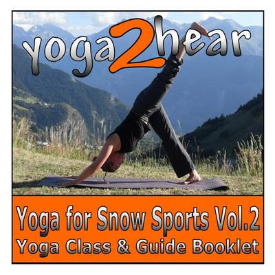 Yoga for Snow Sports: v. 2 (CD-Audio)
