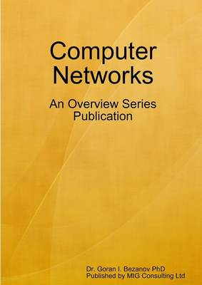 Computer Networks: An Overview Series Publication (Paperback)
