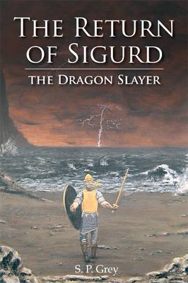 The Return of Sigurd the Dragon Slayer (Paperback)