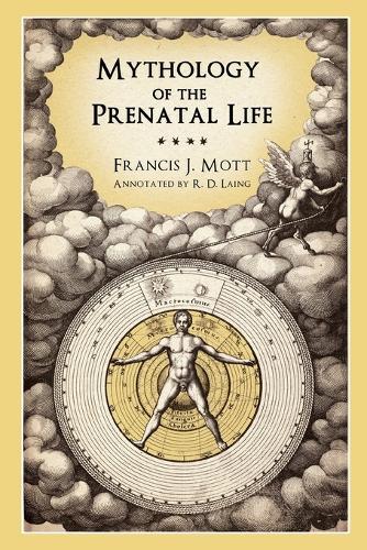 Mythology of the Prenatal Life (Paperback)