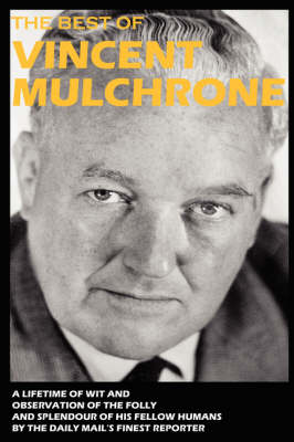 The Best of Vincent Mulchrone (Paperback)