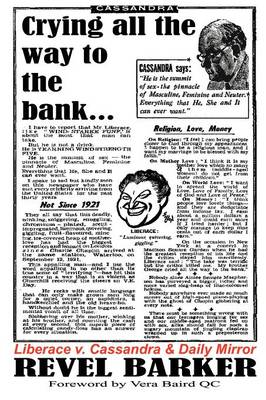 """Crying All the Way to the Bank: Liberace V Cassandra and the """"Daily Mirror"""" (famous Trials) (Paperback)"""