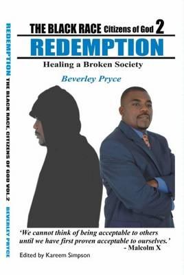 The Black Race, Citizens of God: v. 2: Redemption (Paperback)