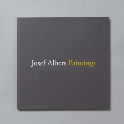 Josef Albers Paintings (Paperback)