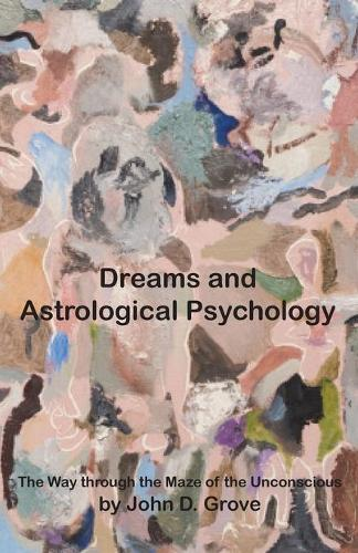 Dreams and Astrological Psychology (Paperback)